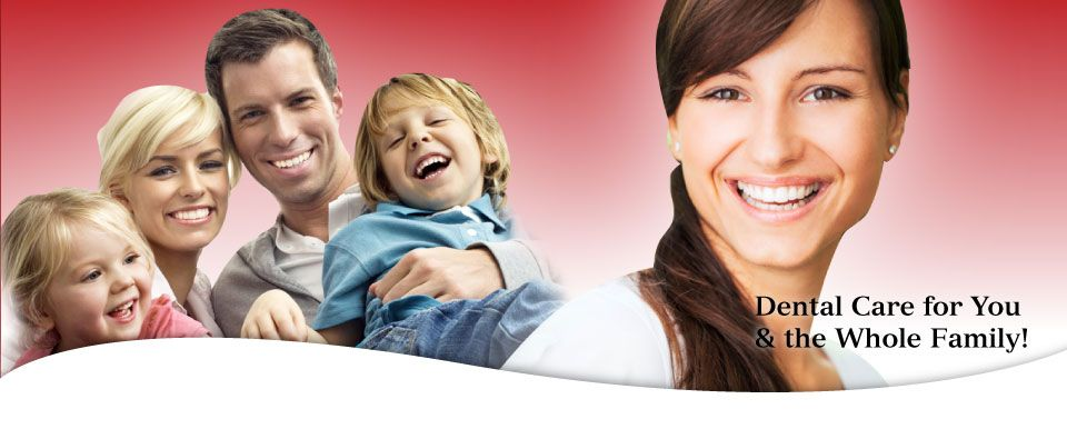 Dental Care for You & the Whole Family! Smiling family and woman