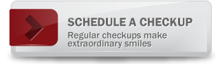 Schedule a Checkup - Regular checkups make extraordinary smiles